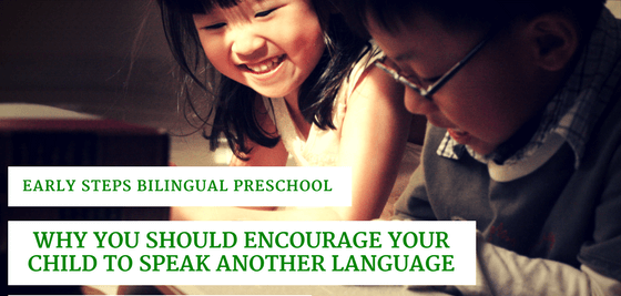 Why You Should Encourage Your Child to Speak another Language